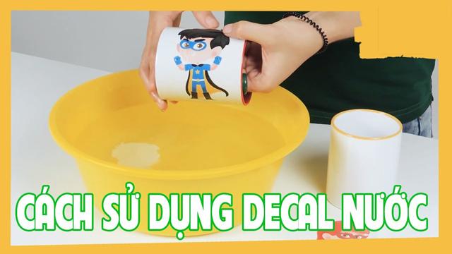 Tem nước phải ngâm trong nước rồi mới bóc dán lên sản phẩm